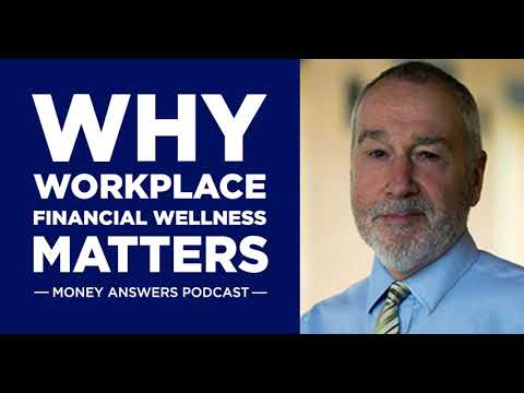 Why Workplace Financial Wellness Matters